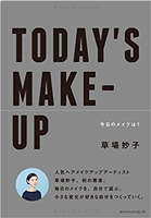TODAY'S MAKE-UP —今日のメイクは?—